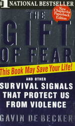 The Gift of Fear : Survival Signals That Protect Us from Violence (Reprint)