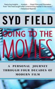 Going to the Movies : A Personal Journey through Four Decades of Modern Film (Reissue)