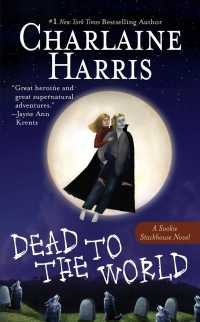 Dead to the World (Sookie Stackhouse / Southern Vampire) (Reprint)