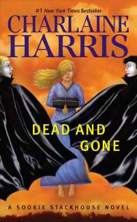 Dead and Gone (Sookie Stackhouse / Southern Vampire) (Reprint)