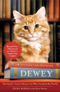 Dewey : The Small-Town Library Cat Who Touched the World (Reprint)