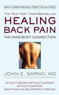 Healing Back Pain : The Mind-Body Connection (Reprint)