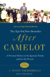 After Camelot : A Personal History of the Kennedy Family--1968 to the Present (Reprint)