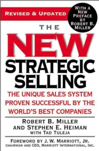 The New Strategic Selling : The Unique Sales System Proven Successful by the World's Best Companies (REV UPD)