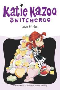 Love Stinks (Katie Kazoo, Switcheroo)