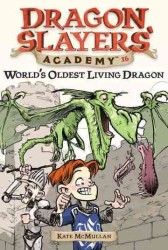 World's Oldest Living Dragon (Dragon Slayers' Academy)