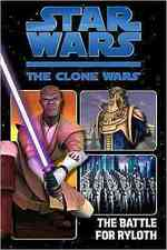 Star Wars the Clone Wars, the Battle for Ryloth (Star Wars: the Clone Wars)