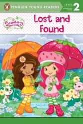 Lost and Found (Penguin Young Readers Level 2: Strawberry Shortcake)