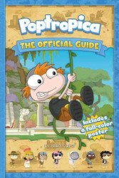 Poptropica : The Official Guide (PAP/PSTR)