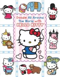 Doodle All around the World with Hello Kitty (Hello Kitty) (CLR)