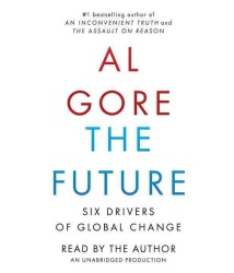 The Future (15-Volume Set) : Six Drivers of Global Change (Unabridged)