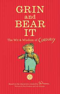 Grin and Bear It : The Wit & Wisdom of Corduroy
