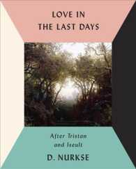 Love in the Last Days : After Tristan and Iseult