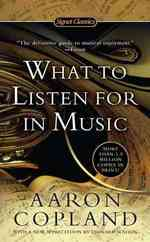 What to Listen for in Music (Reissue)