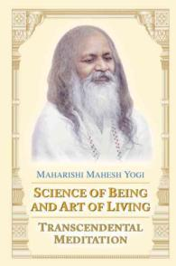 Science of Being and Art of Living : Transcendental Meditation (Reissue)