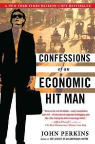 Confessions of an Economic Hit Man (Reprint)