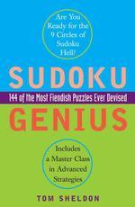 Sudoku Genius : 144 of the Most Fiendish Puzzles Ever Devised