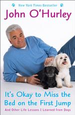 It's Okay to Miss the Bed on the First Jump : And Other Life Lessons I Learned from Dogs (Reprint)