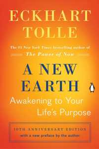 A New Earth : Awakening to Your Life's Purpose (Reprint)