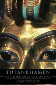 Tutankhamen : The Search for an Egyptian King