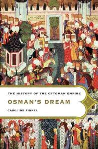 Osman's Dream : The History of the Ottoman Empire