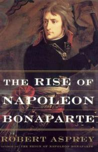 The Rise of Napoleon Bonaparte (Reprint)