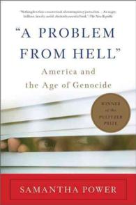 A Problem from Hell : America and the Age of Genocide (Reprint)