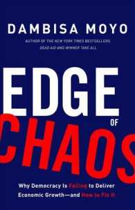 Edge of Chaos : Why Democracy Is Failing to Deliver Economic Growth - and How to Fix It
