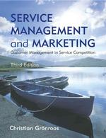 Service Management and Marketing : Customer Management in Service Competition (3RD)