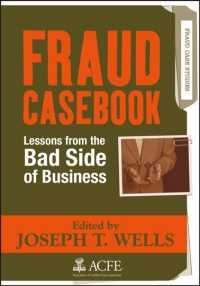 Fraud Casebook : Lessons from the Bad Side of Business