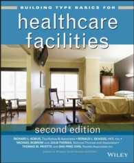 Building Type Basics for Healthcare Facilities (Building Type Basics) (2ND)