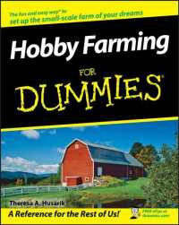 Hobby Farming for Dummies (For Dummies (Math & Science))