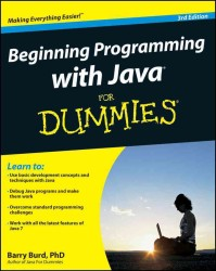 Beginning Programming with Java for Dummies (For Dummies (Computer/tech)) (3 Original)