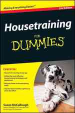 Housetraining for Dummies (For Dummies (Pets)) (2ND)