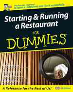 Starting and Running a Restaurant for Dummies (For Dummies S.) -- Paperback