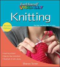 Teach Yourself Visually Knitting (Teach Yourself Visually) (2ND)
