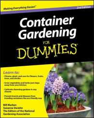 Container Gardening for Dummies (For Dummies (Home & Garden)) (2ND)