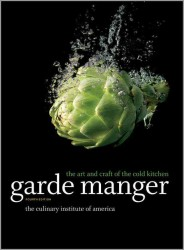 Garde Manger : The Art and Craft of the Cold Kitchen (4TH)