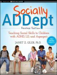 Socially ADDept : Teaching Social Skills to Children with ADHD, LD, and Asperger's (Revised)