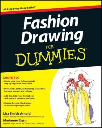 Fashion Drawing for Dummies (For Dummies (Sports & Hobbies))