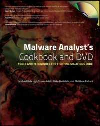 Malware Analysts Cookbook and DVD : Tools and Techniques for Fighting Malicious Code (PAP/DVDR)