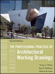 The Professional Practice of Architectural Working Drawings (4TH)