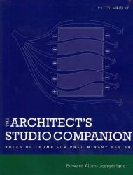 Architect's Studio Companion : Rules of Thumb for Preliminary Design -- Hardback (5 Rev ed)