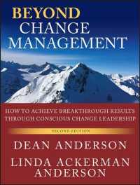 Beyond Change Management : How to Achieve Breakthrough Results through Conscious Change Leadership (J-b-o-d (Organizational Development)) (2ND)
