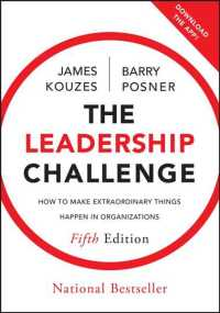The Leadership Challenge : How to Make Extraordinary Things Happen in Organizations: 25th Anniversary (5TH)