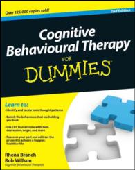 Cognitive Behavioural Therapy for Dummies (For Dummies (Psychology & Self Help)) (2ND)