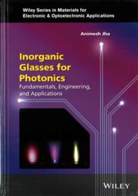 �N���b�N����ƁuInorganic Glasses for Photonics : Fundamentals, Engineering, and Applications (Wiley Materials for Electronic & Optoelectronic Applications)�v�̏ڍ׏��y�[�W�ֈړ����܂�