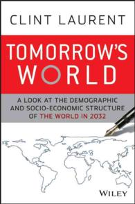 Tomorrow's World : A Look at the Demographic and Socio-Economic Structure of the World in 2032