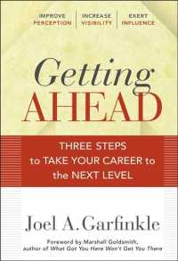 Getting Ahead : Three Steps to Take Your Career to the Next Level