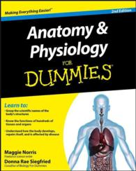 Anatomy & Physiology for Dummies (For Dummies (Math & Science)) (2ND)